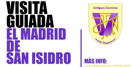 VISITA GUIADA MADRID DE SAN ISIDRO - COLEGIO JESÚS NAZARENO